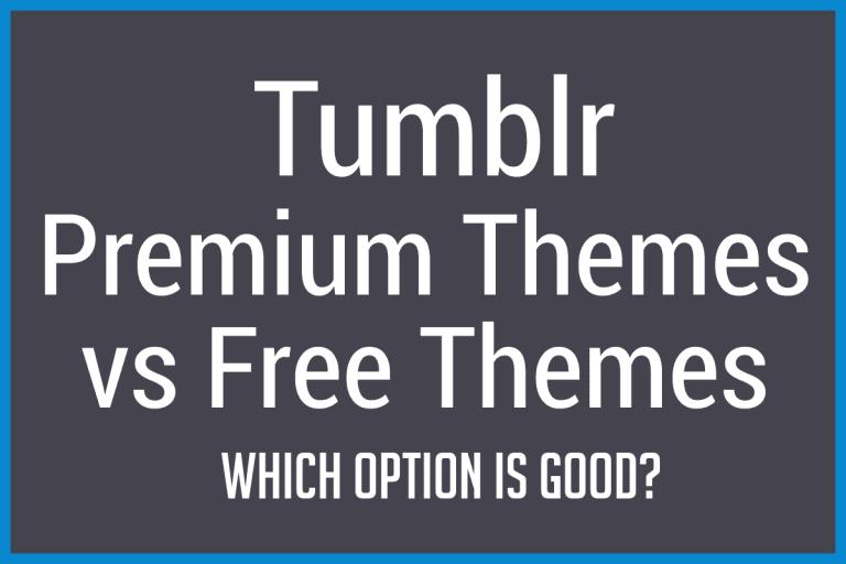 tumblr-free-vs-premium-themes