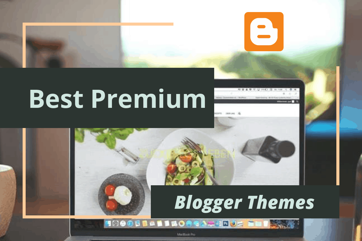 best-premium-blogger-themes
