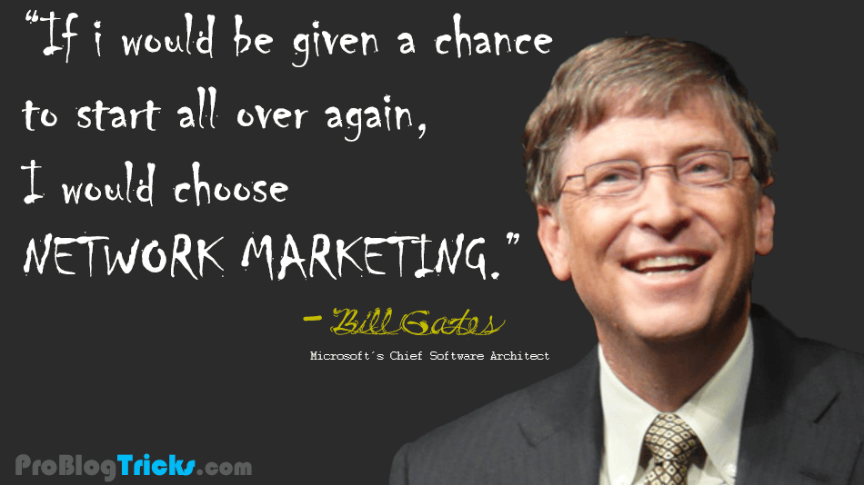 bill gates quotes on network marketing