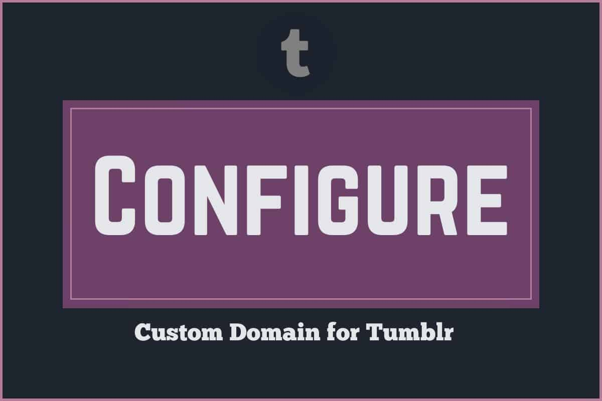 configure tumblr custom domain