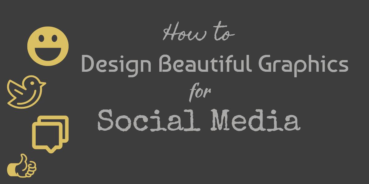 design graphics for social media
