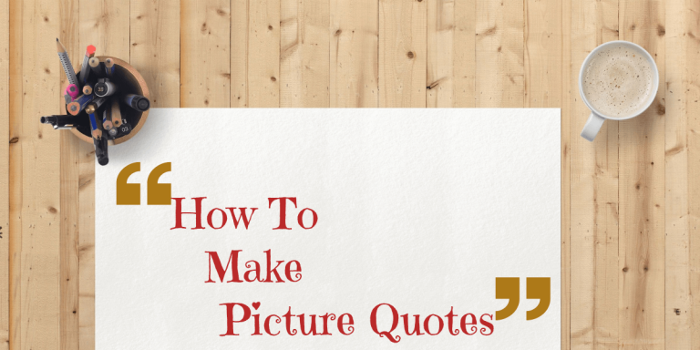 how to make picture quotes