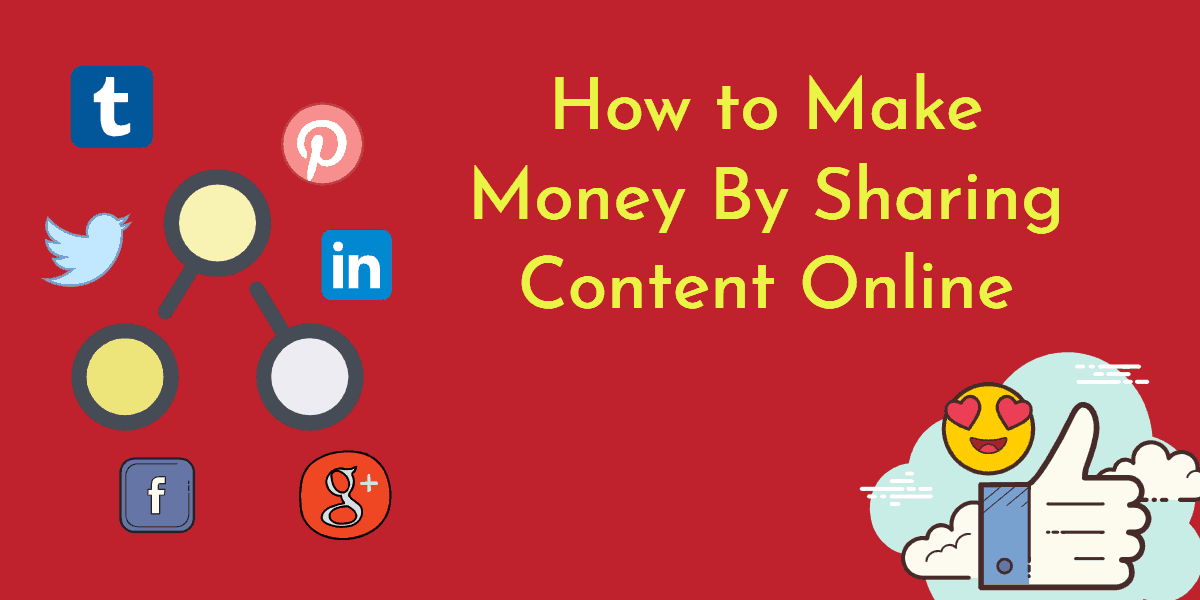 how-to-make-money-sharing-content