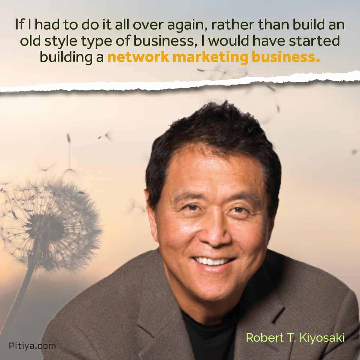 Robert-Kiyosaki-network-marketing-quote