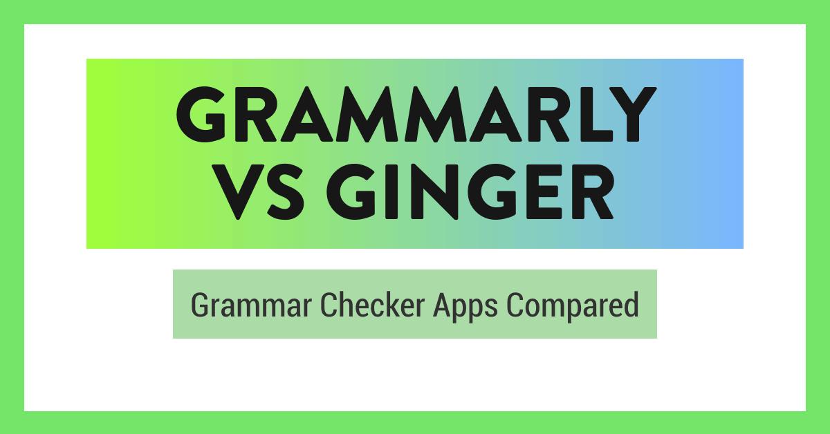 grammarly-vs-ginger