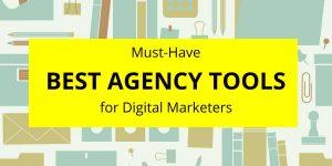 best agency tools