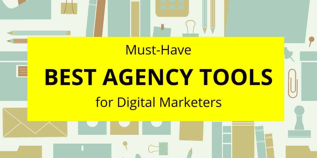 best agency tools