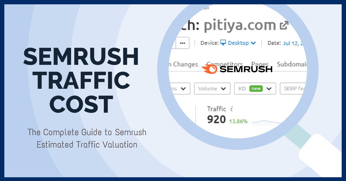 Semrush traffic cost
