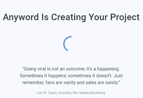 Anyword is creating your project screen