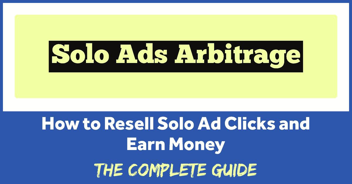 solo ads arbitrage
