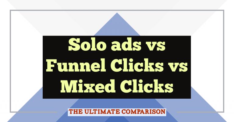 solo ads vs funnel clicks vs mixed clicks