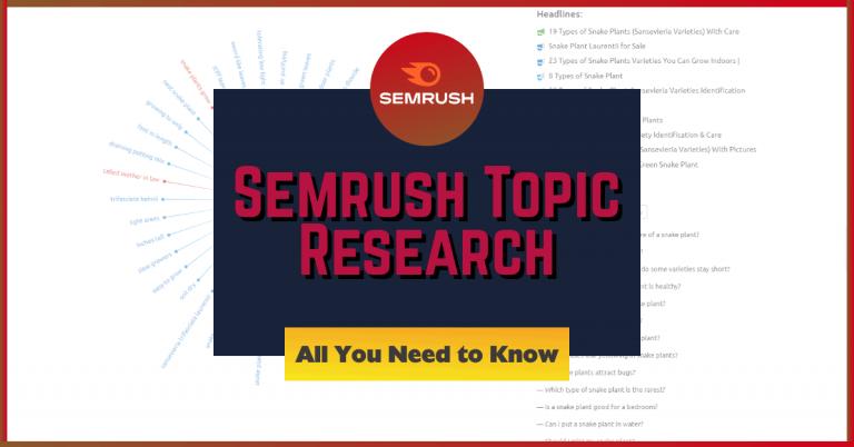 Semrush topic research